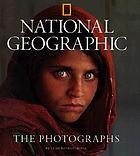 National geographic : the photographs