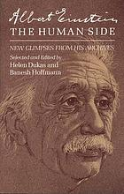 Albert Einstein : The human side ; new glimpses from his archives. Selected and ed.