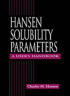 Hansen solubility parameters : a user's handbook