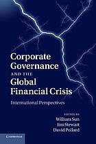 Corporate governance and the global financial crisis : international perspectives