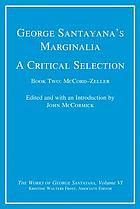 George Santayana's marginalia : a critical selection
