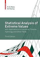 Statistical analysis of extreme values : with applications to insurance, finance, hydrology and other fields