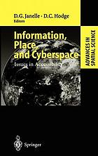 Information, place, and cyberspace : issues in accessibility ; with 27 tables