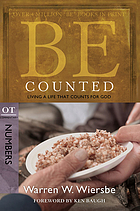 Be counted : living a life that counts for God : OT commentary : Numbers