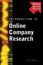 An Introduction to online company research : search strategies, case study, problems and data source evaluations