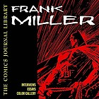 Frank Miller : the interviews, 1981-2003