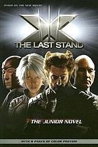 The last stand: the junior novel