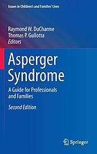 Asperger syndrome : a guide for professionals and families