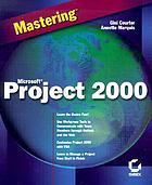 Mastering Microsoft Project 2000