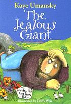 The jealous giant