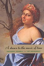 A dance to the music of time : first movement