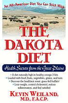 The Dakota diet : health secrets from the Great Plains