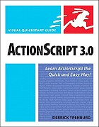 ActionScript 3.0 : learn ActionScript the quick and easy way
