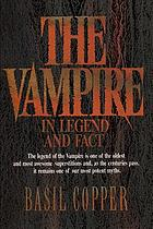 The vampire : in legend, fact and art