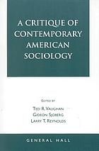 A critique of contemporary American sociology