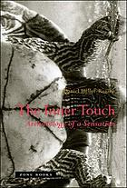 The inner touch : archaeology of a sensation