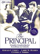 The principal : creative leadership for excellence in schools