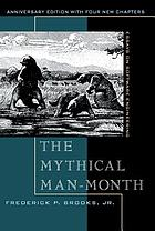 The mythical man-month : essays on software engineering