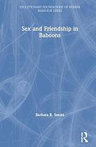 Sex and Friendship in Baboons cover image