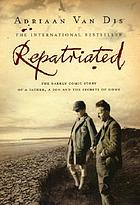Repatriated : a novel in sixty scenes