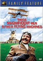 Those magnificent men in their flying machines : or, how I flew from London to Paris in 25 hours and 11 minutes
