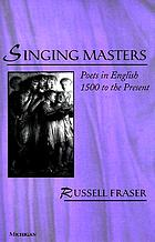 Singing masters : poets in English, 1500 to the present