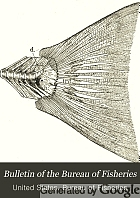 Bulletin of the Bureau of Fisheries.