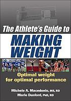 The athlete's guide to making weight