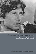 The cinema of Roman Polanski : dark spaces of the world