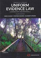 Uniform evidence law : commentary and materials