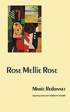 Rose Mellie Rose, with the story of The triptych