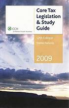 Core tax legislation & study guide 2009