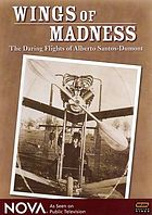 Wings of madness : the daring flights of Alberto Santos-Dumont