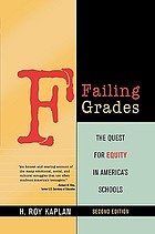 Failing grades : the quest for equity in America's schools