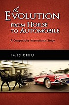 The evolution from horse to automobile : a comparative international study