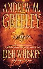Irish whiskey : a Nuala Anne McGrail novel