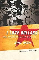 I love dollars : and other stories of China