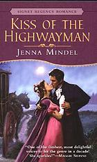 Kiss of the highwayman