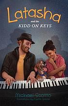 Latasha and the Kidd on keys : a novel