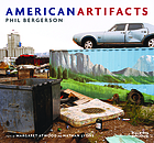 American artifacts : Phil Bergerson