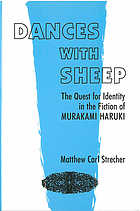 Dances with sheep : the quest for identity in the fiction of Murakami Haruki