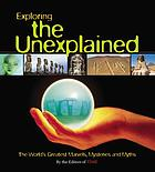 Exploring the unexplained.