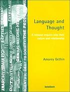 Language and thought : a rational enquiry into their nature and relationship