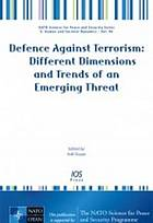 Defence against terrorism : different dimensions and trends of an emerging threat