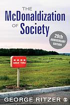 The McDonaldization of society 7