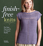 Finish-free knits : no-sew garments in classic styles