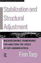 Stabilization and structural adjustment : macroeconomic frameworks for analysing the crisis in sub-Saharan Africa