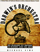 Darwin's orchestra : an almanac of nature in history and the arts