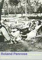 Roland Penrose : the friendly surrealist