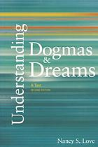 Understanding dogmas and dreams : a text